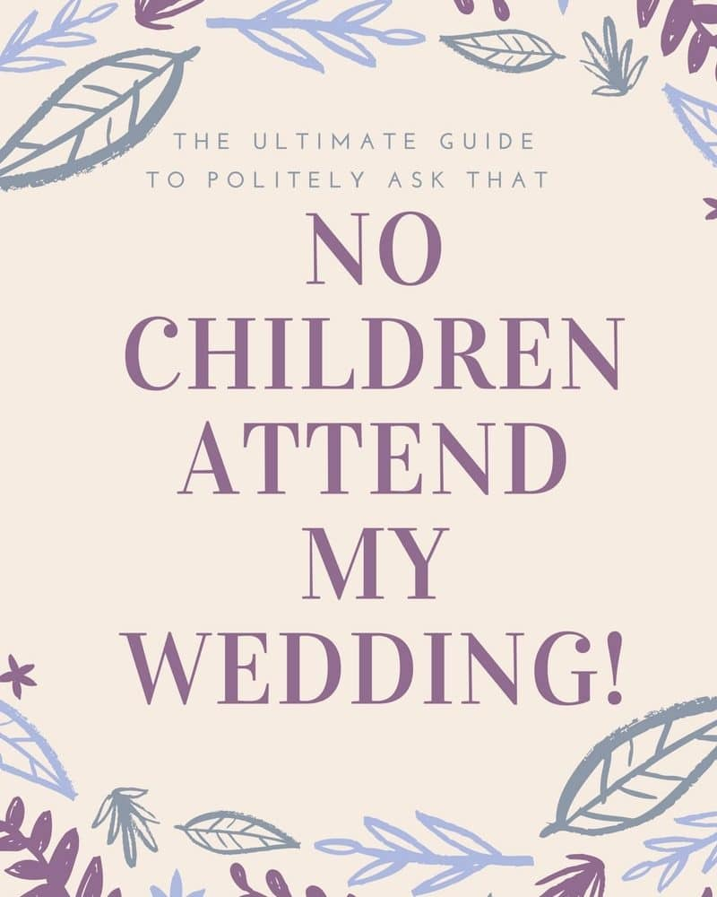 Blog graphic - How to word your invites for no children